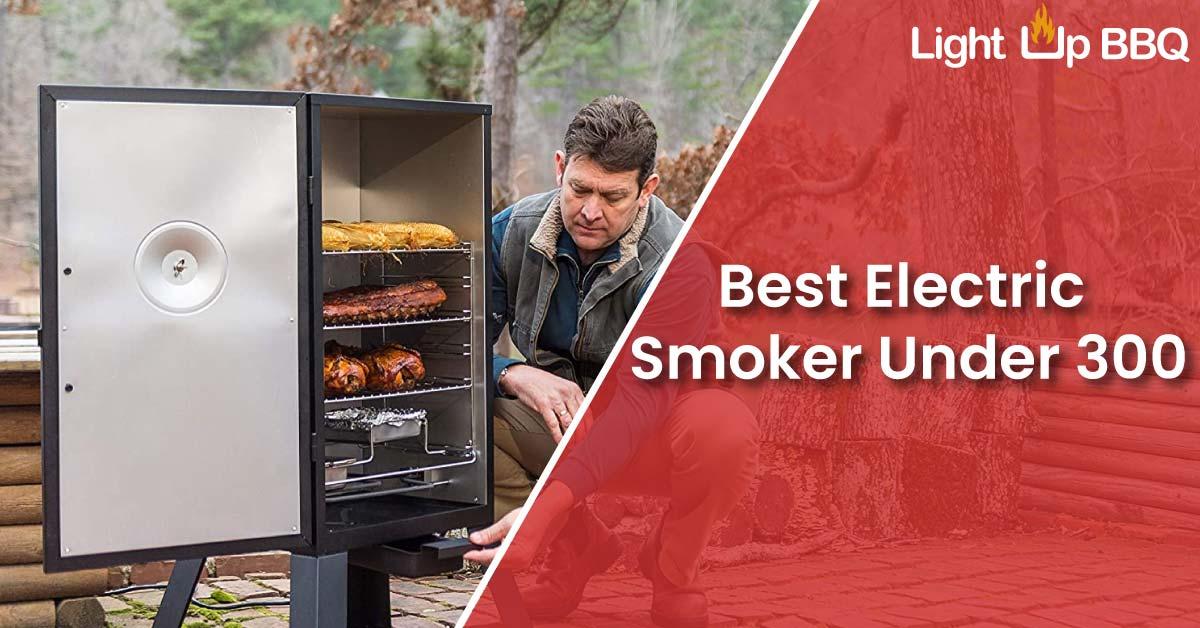 Best Electric Smoker Under 300